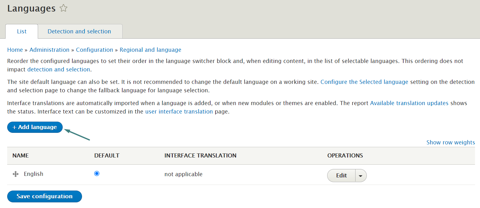 """Go to Configuration > Regional and Language > Languages and click """"Add language"""